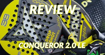 Review Pala Drop Shot Conqueror 2.0 LE