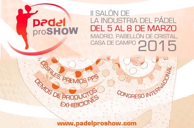 Marzo 2015, llega la segunda edición del Padel Pro Show