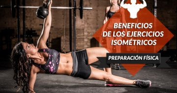 Beneficios de los ejercicios isométricos en el entrenamiento