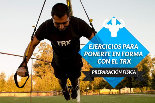Los mejores ejercicios para ponerte en forma con el TRX