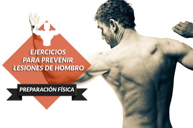 Ejercicios y consejos para prevenir lesiones de hombro
