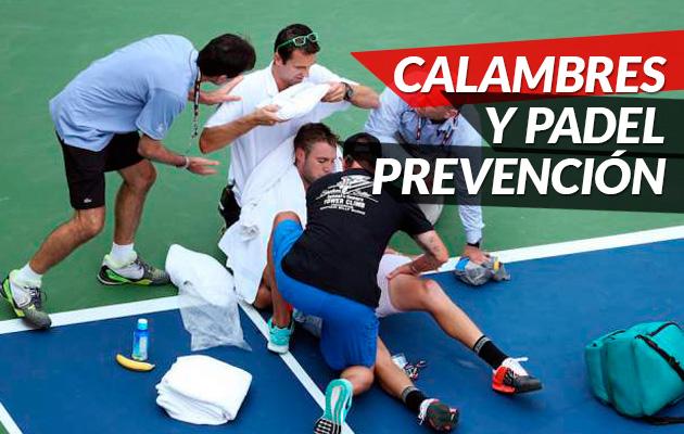 Como prevenir los calambres en un partido de pádel
