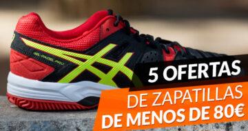5 Zapatillas de padel de menos de 80€