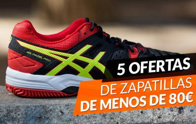57c5aca42b 5 Zapatillas de padel de menos de 80€ - Zona de Padel