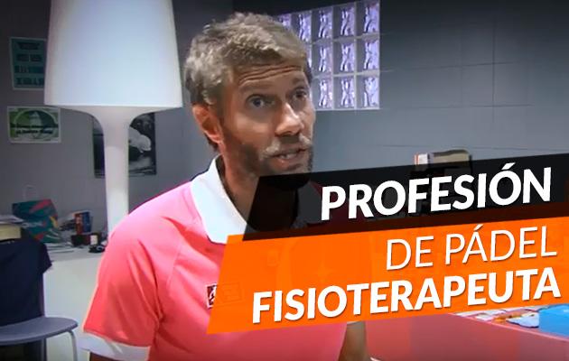 De profesion fisioterapeuta de pádel