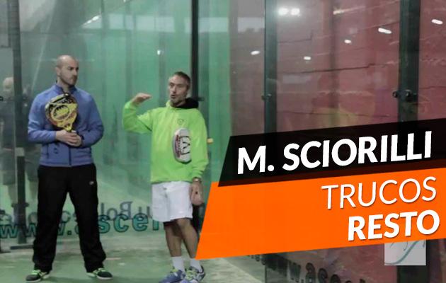 Miguel Sciorilli: Trucos para mejorar el resto