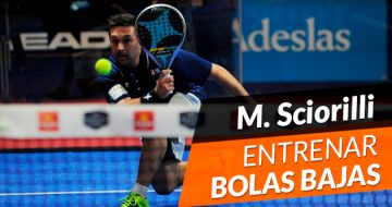 Miguel Sciorilli: Entrena las bolas bajas