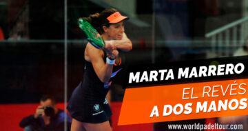 Marta Marrero nos enseña… ¡la ejecución del revés a dos manos!