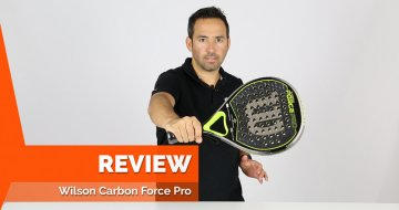 Review Pala Wilson Carbon Force Pro 2017: máximo control
