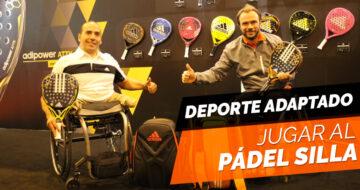 Deporte adaptado: cómo se juega al pádel silla