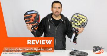 Bullpadel vuelve a dejarnos K.O con su nueva serie de palas para 2018