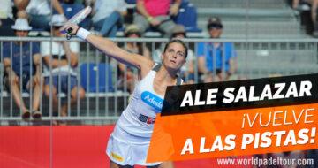 ¡Alejandra Salazar vuelve a las pistas de pádel!