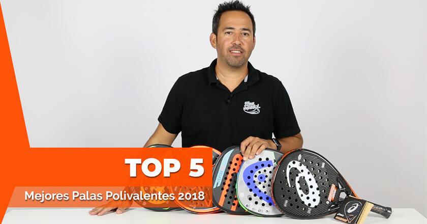 Las 5 mejores palas de pádel POLIVALENTES del 2018