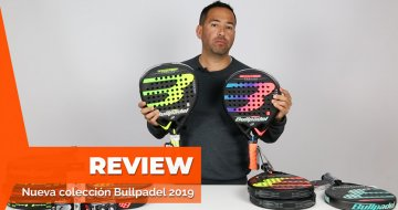 Review de las palas Bullpadel 2019