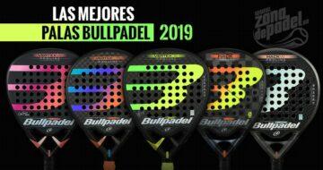 Las mejores palas de Bullpadel del 2019