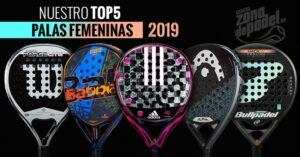 Mejores palas de padel de mujer 2019