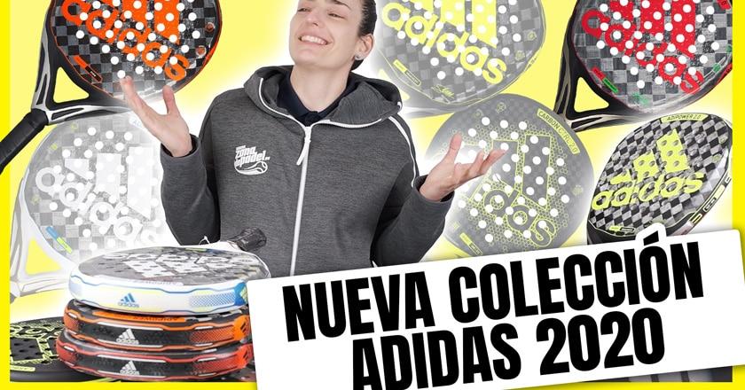 Nueva colección de palas Adidas 2020