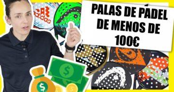 La mejores Palas de padel por menos de 100 euros 2020
