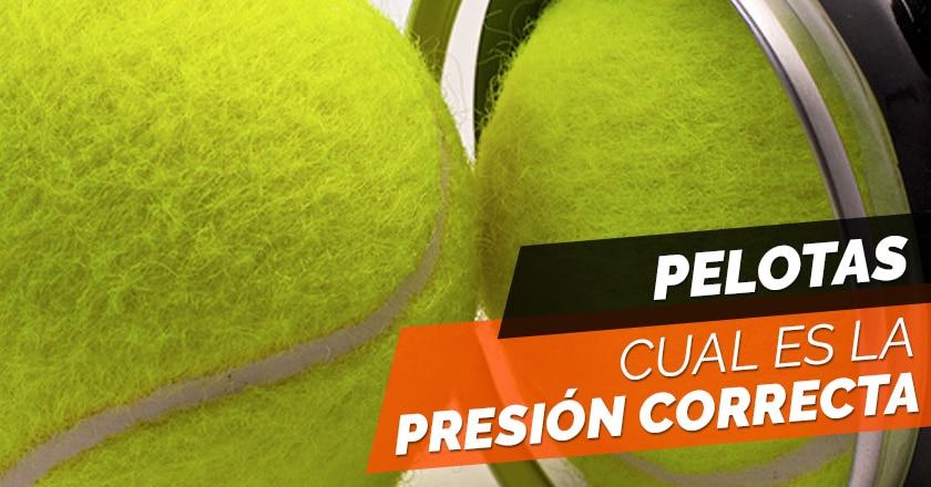 ¿Cúal es la correcta presión de las pelotas de pádel?