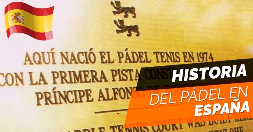 El padel en España, historia y evolución